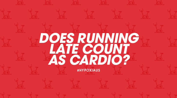 exercise-word-women-cardio-lol-funny-quote-hypoxi-blog-running-late